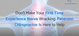 Paterson Chiropractor Talks About What To Expect After Your First Adjustment